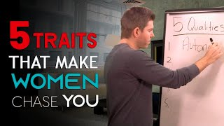 5 Weird Traits That Women Chase in a Guy | How to Make Her Desire You
