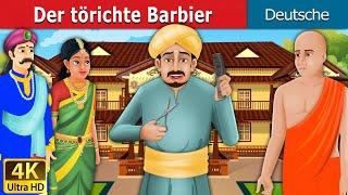 Der törichte Barbier | The Foolish Barber in German | Gute Nacht Geschichte | Deutsche Märchen