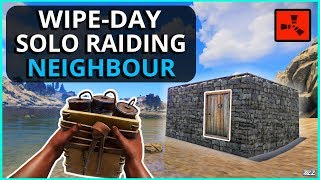 WIPE-DAY RAIDING My New NEIGHBOUR!! Rust Solo Survival Gameplay Ep1 (New Series)