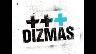 Dizmas - Yours