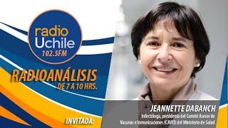 La doctora Jeannette Dabanch conversa en #Radioanálisis sobre el plan de vacunación
