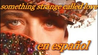 Boy George-Something strange called love en español