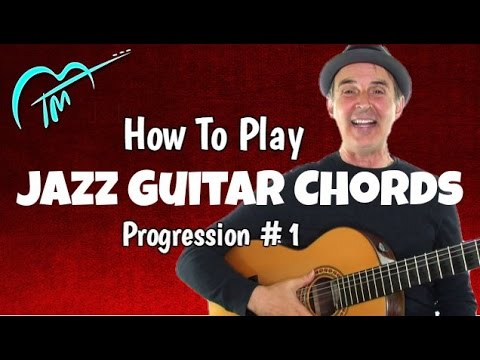 How To Play Jazz Guitar Chords Progression #1 Lesson