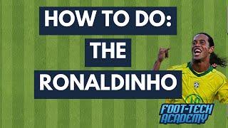 Football Skill: The Ronaldinho