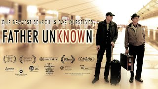 FATHER UNKNOWN Official Trailer
