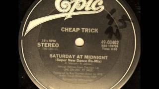 Cheap Trick - Saturday At Midnight (Super Dub Mix)