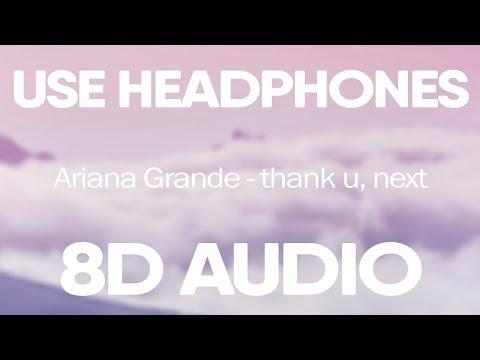 Ariana Grande – thank u, next (8D AUDIO)