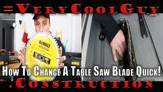 How To Change A Dewalt Table Saw Blade