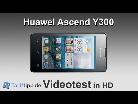 Huawei Ascend Y300 | Test in HD (deutsch)