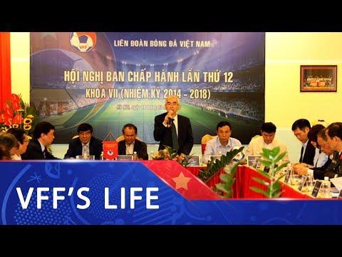 Hội nghị BCH VFF lần thứ 12 | Hội thảo chuyển nhượng cầu thủ (TMS) cho các CLB Việt Nam