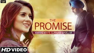 The Promise  Amrinder  Official Full Video  Latest Punjabi Love Songs 2015  HD Video