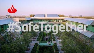 """Banco Santander #SafeTogether: """"ESTAMOS en un ENTORNO ABSOLUTAMENTE SEGURO"""" anuncio"""