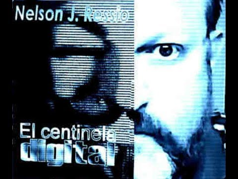 "THE DIGITAL SENTINEL (Soundtrack of my book entitled: ""El Centinela Digital"") © by Nelson Ressio"