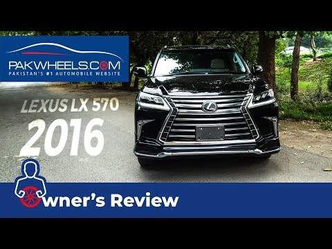 Lexus LX 570 2016 - Owner Review