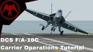 DCS F/A-18c Basic Carrier Operations tutorial