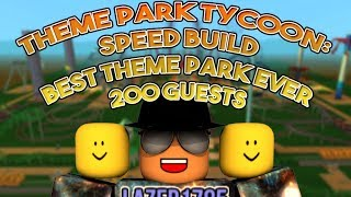 [Roblox] Theme Park Tycoon: SPEED BUILD (BEST THEME PARK EVER) (200 GUESTS)