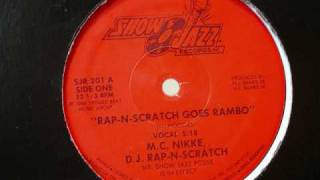 MC Nikke DJ Rap N Scratch - Rap N Scratch Goes Rambo