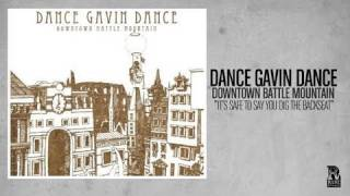 Dance Gavin Dance - It's Safe to Say You Dig the Backseat