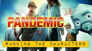 Pandemic - Ranking the Characters - with Zee Garcia