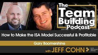 How to Make the ISA Model Successful & Profitable w/Gary Boomershine