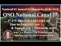 Vendredi 01 Juin 2018 21H00 QSO National du canal 27