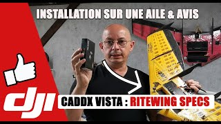 Caddx Vista HD FPV System sur mes ailes Ritewing