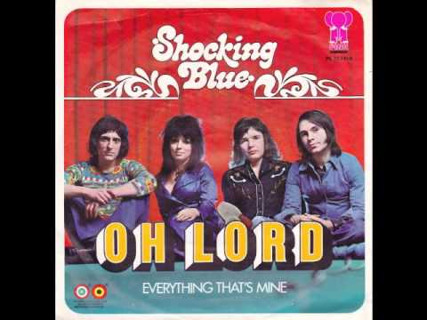 Shocking Blue - Oh Lord