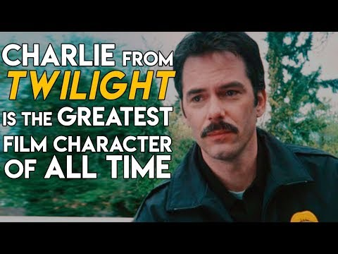 """Charlie from """"Twilight"""" is the Greatest Film Character of All Time 