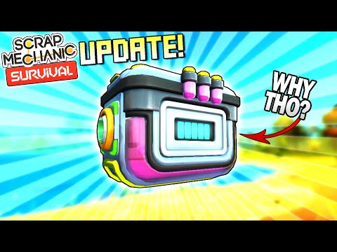 New Update Reduces the GRIND! Chemical Container Added?  - Scrap Mechanic Survival Mode [SMS 34]