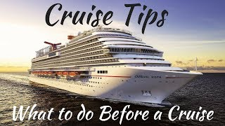 Cruise Tips: 15 Things to do BEFORE You Leave on Your Cruise