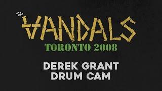 The Vandals - Derek Grant Drum Cam - Toronto 2008