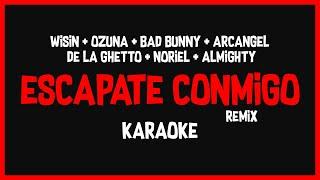 Karaoke: Wisin Ft Ozuna, Bad Bunny, De La Ghetto Y Más... - Escápate Conmigo Remix 🎤🎶