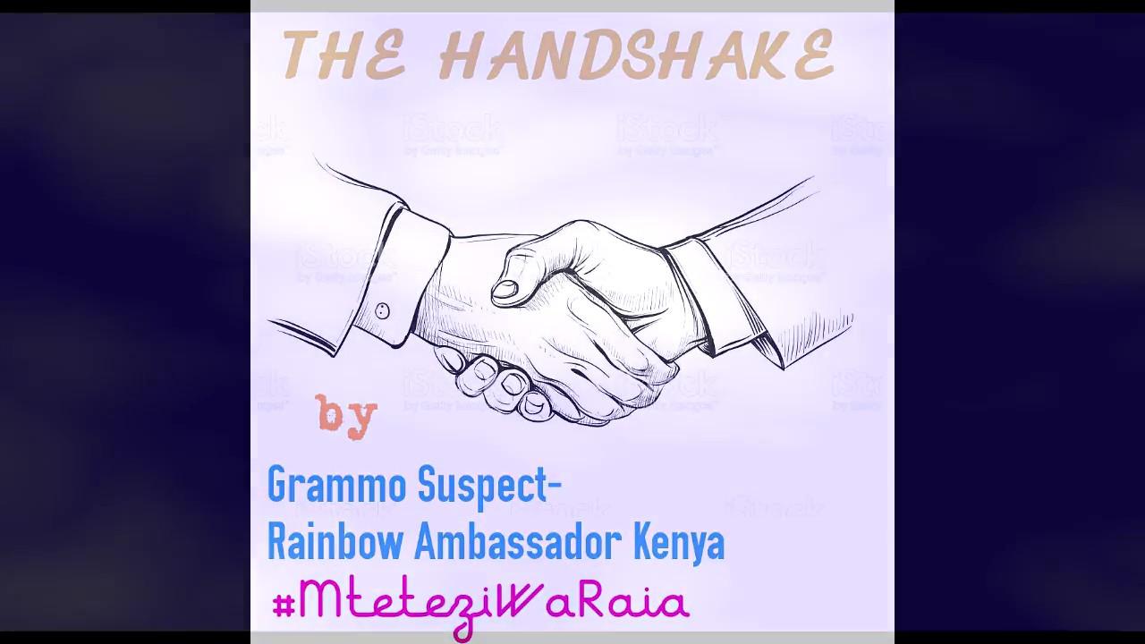 The Handshake /Hand cheque by Grammo Suspect - Rainbow Ambassador Kenya