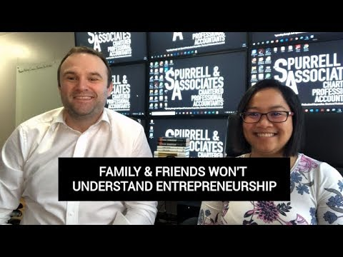 Edmonton Business Consultant | Family & Friends Won't Understand Entrepreneurship