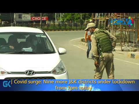 Covid surge: Nine more J&K districts under lockdown from 7pm today