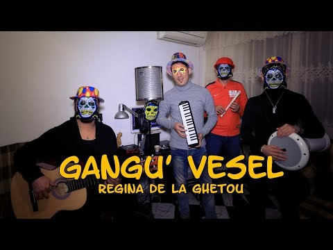 Gangu Vesel – Regina de la ghetou [Coveramuzant] Video