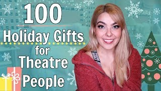 100 Holiday Gift Ideas For Theatre People! | 2019 Holiday Gift Guide