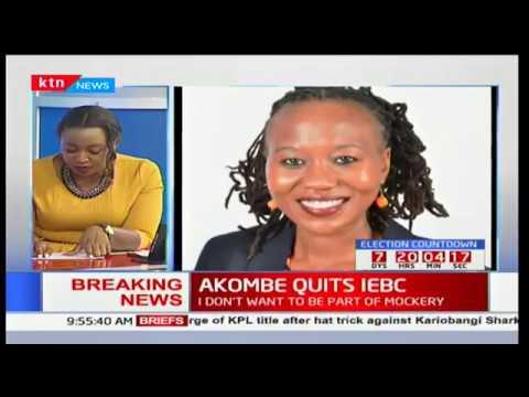 AKOMBE QUITS IEBC: Analysis of Akombe's resignation