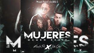 Mujeres - Mozart La Para, Justin Quiles  Mambo    Minost Project & La Doble C