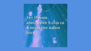 34+35 remix lyrics - ariana grande ft. doja cat & megan thee stallion