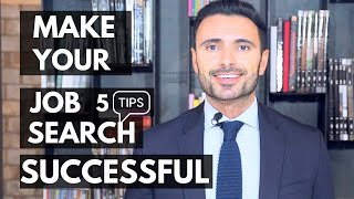Get HIRED Fast - 5 Effective Job Search Tips