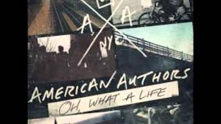 Best Day of My Life -  American Authors (Oh, What a Life)