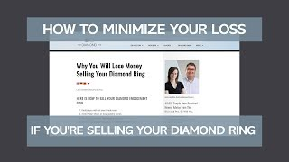 How to Minimize Your Loss if You're Selling Your Diamond Ring