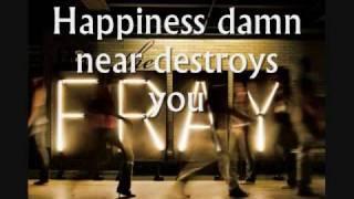 The Fray - Happiness - Lyrics