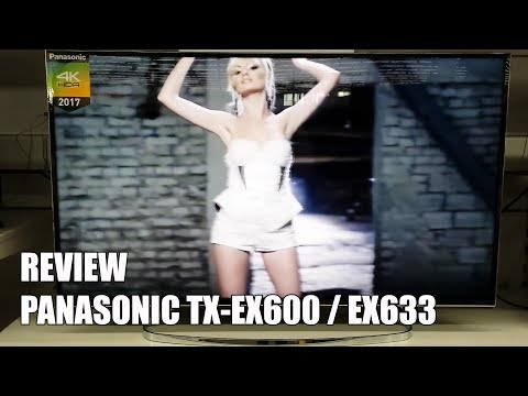 Review Panasonic TX-EX633 / EX600 Nuevas Televisiones 4K UHD HDR Smart TV 2017
