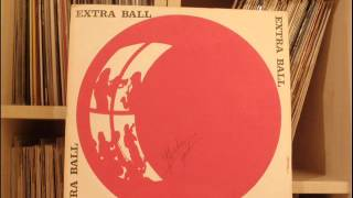 Extra Ball ‎– Extra Ball (winyl) full album