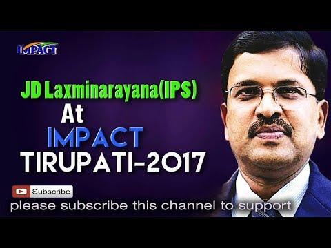 Association   JD Lakshmi Narayana   TELUGU IMPACT Tirupati 2017