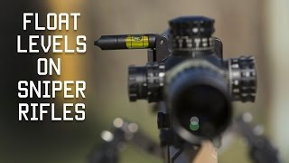 Why you Need Float Levels on Sniper Rifles | Special Forces Sniper Technique | Tactical Rifleman