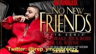 Dj Khaled No new friends ft Drake, Lil Wayne, & Rick Ross SUBSCRIBE 2018