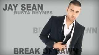 Jay Sean ft Busta Rhymes - Break of Dawn